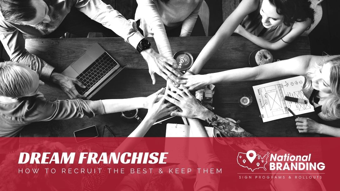 Make the Dream Franchise - How to Hire and Keep Talent